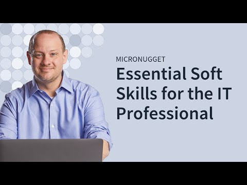 Essential Soft Skills for the IT Professional