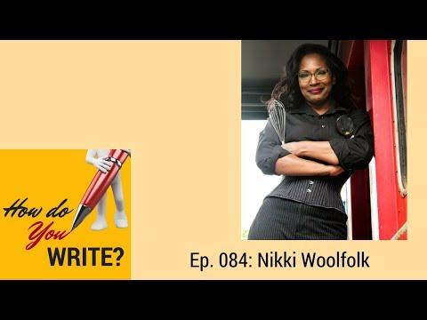 Ep. 084: Nikki Woolfolk