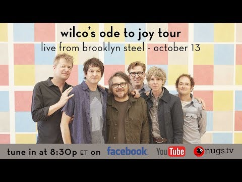 Wilco 10/13/2019 Live From Brooklyn Steel in New York City