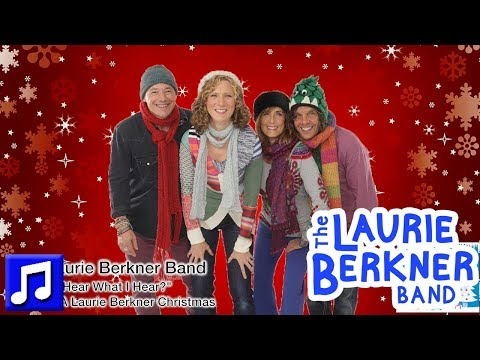 Do You Hear What I Hear? By The Laurie Berkner Band | Best Holiday Songs