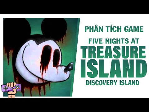 Phân tích game : FIVE NIGHTS AT TREASURE ISLAND | Story Explained | PTG