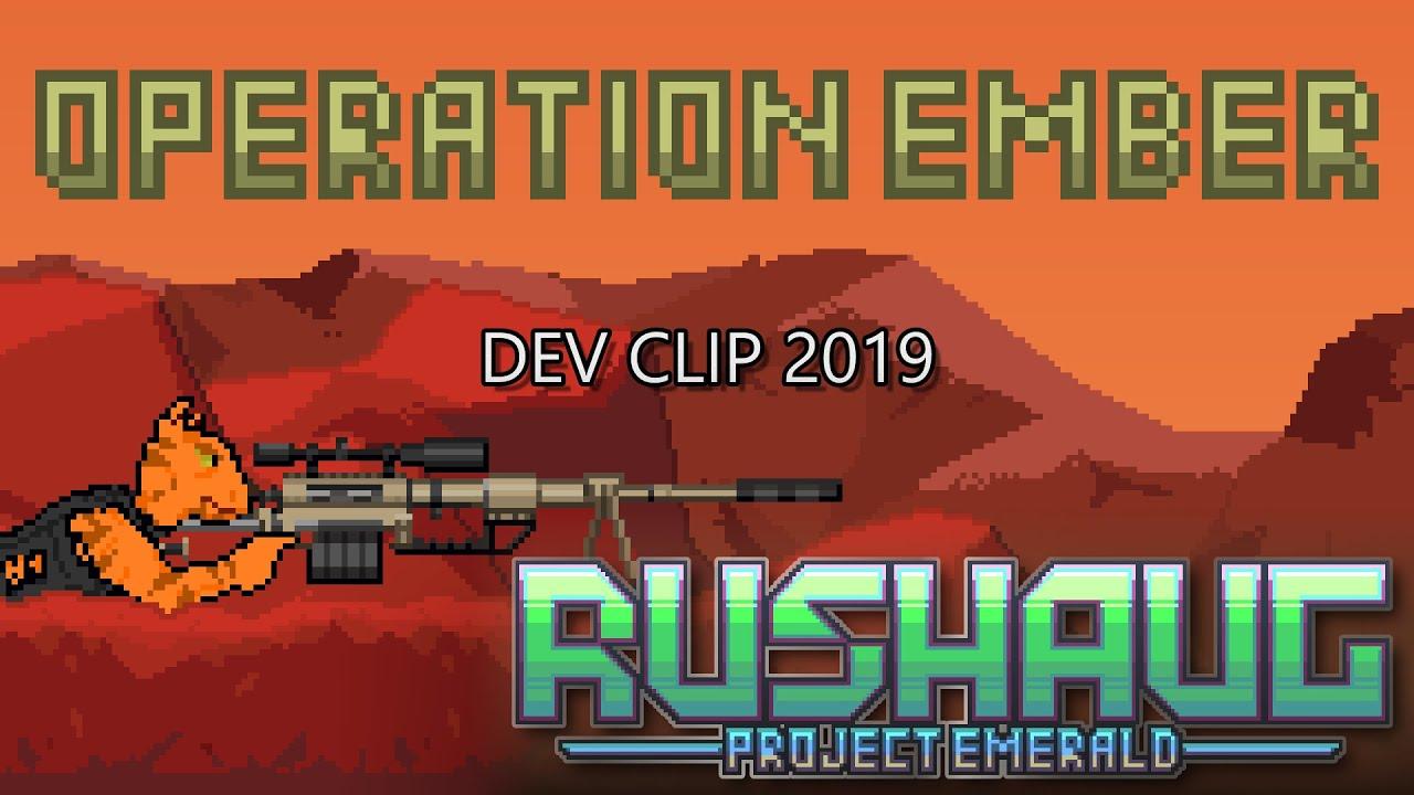 Rushaug: Project Emerald - Operation Ember (SNEAK PEAK)