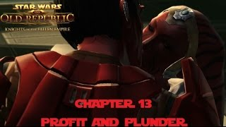 SWTOR KOTFE  Chapter 13 Profit And Plunder (Neutral Sith Warrior)
