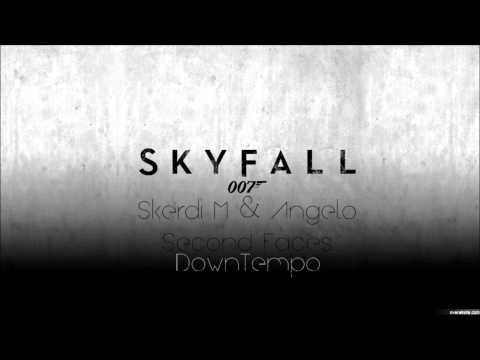 Adele - Skyfall (Skerdi M & Angelo[Second Faces] DownTempo)