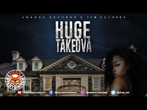 Takeova - Huge - February 2019