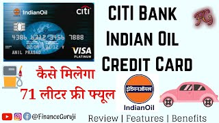 CITI Bank Indian Oil Credit Card | Features, Fee & Eligibility. Apply Online
