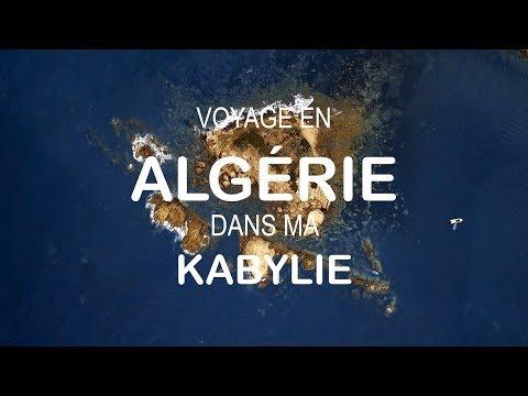 Voyage en Algérie dans ma Kabylie - UHD 4K - VLOG