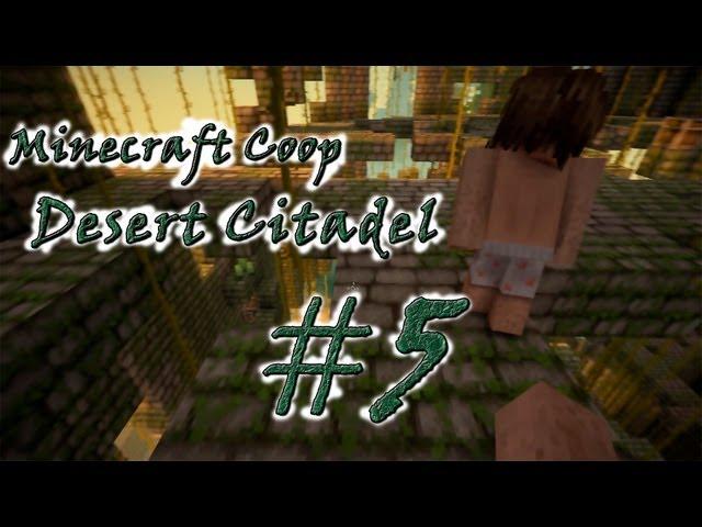"""Смотреть прохождение игры [Coop] Minecraft Desert Citadel. Серия 5 - """"Новый дом."""""""