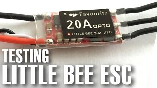 Testing of Little Bee ESCs and also a comparison with SN20A ESCs. T...