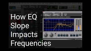 How EQ Slope Impacts Frequencies