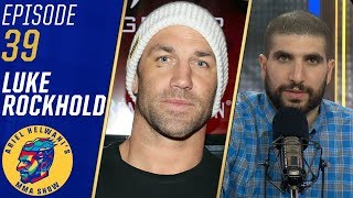 Luke Rockhold: Making 185 pounds was 'killing me' | Ariel Helwani's MMA Show