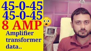 Dowel 45-0-45 8AMP amplifier transformer data..