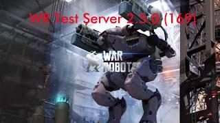 War Robots Test Server 2.5.0(169) Part 2