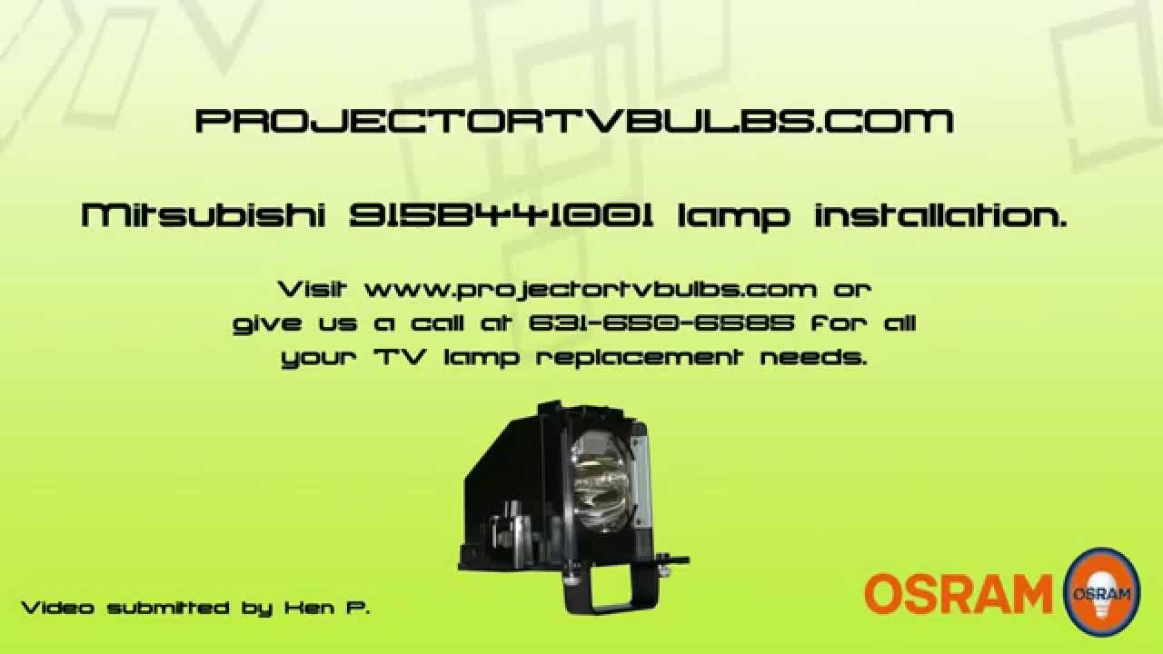 Mitsubishi Projection Tv Bulb Projector Tv Bulbs Mitsubishi 915b441001 Lamp Installation Instructions