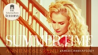 "Video Annie Moses Band - ""Summertime"" Music Video 