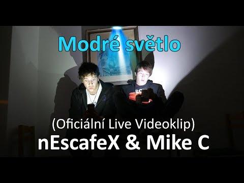 nEscafeX & Mike C - Modré světlo (Oficiální live videoklip)