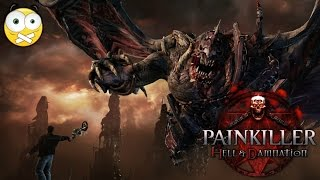 Painkiller Hell and Damnation PC Gameplay - Sem Comentários (No Commentary) PT-BR