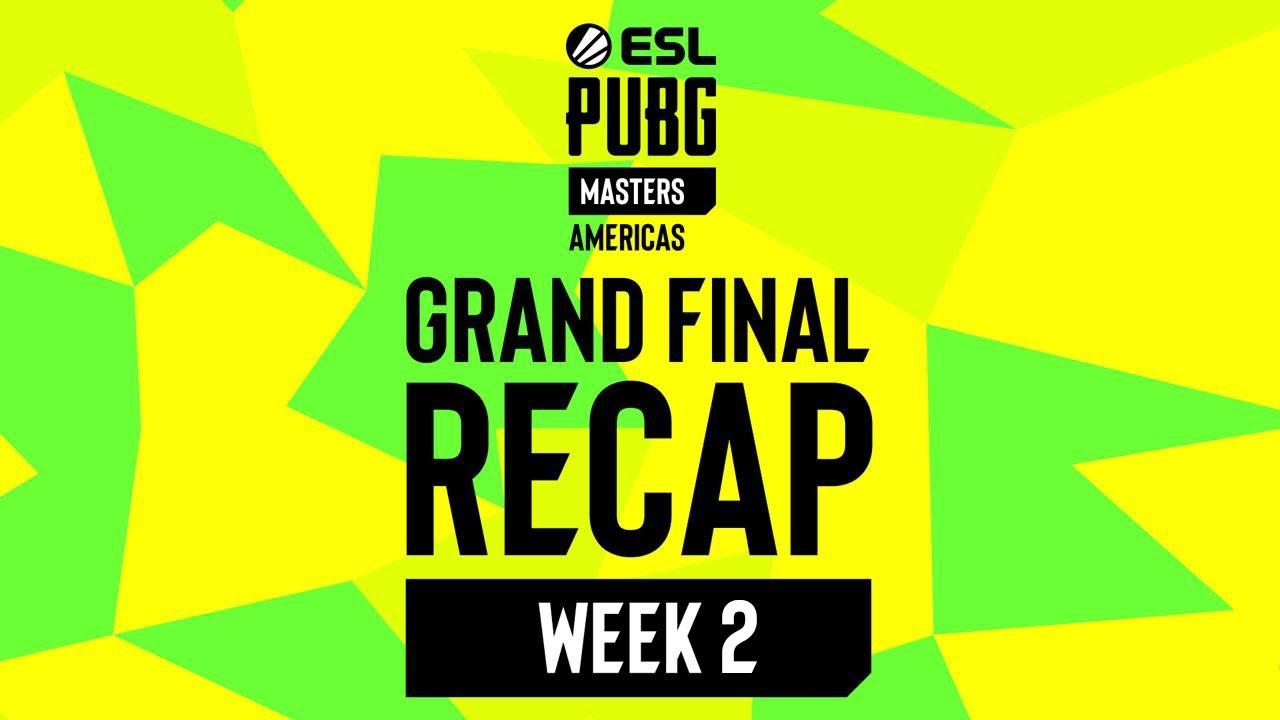 ESL PUBG Masters Americas - Grand Final Week 2 Recap