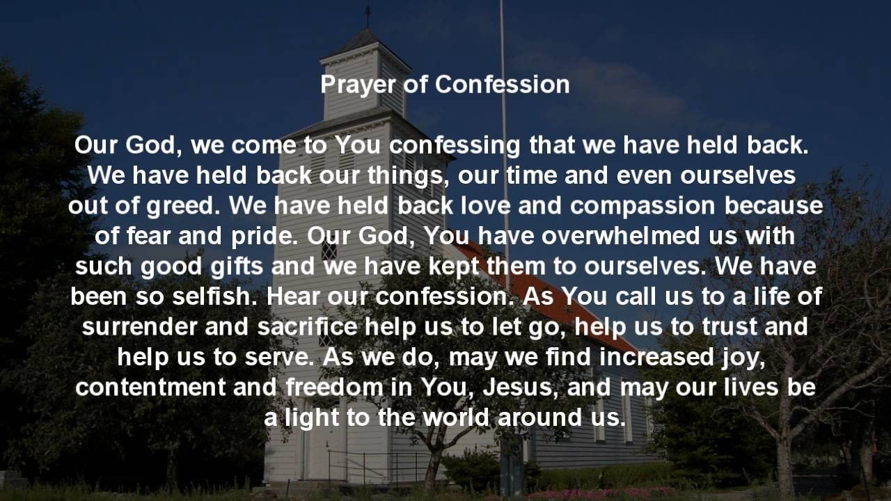 Prayer of Confession - August 2, 2015 - YouTube