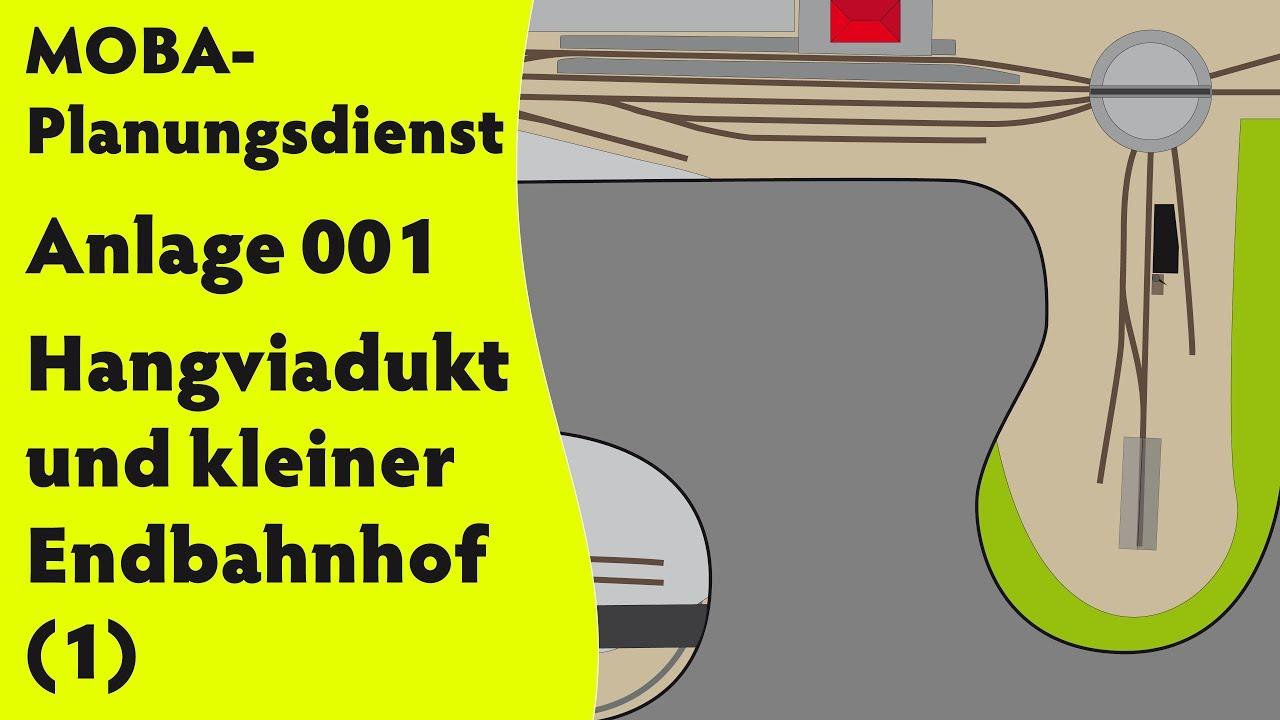 MOBA-Planungsdienst – Anlage 001 – Hangviadukt und kleiner Endbahnhof in H0 (1) [subtitled]