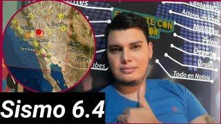 Sismo en California 6.4 Grados Los Ángeles 4 de Julio