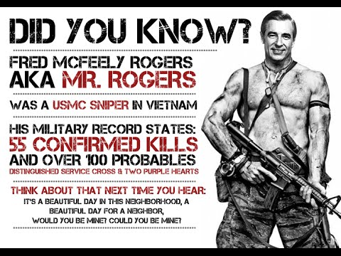 Urban Legends Mr Rogers Was A Marine Sniper Rumors Regarding His Service And Many Kills Youtube