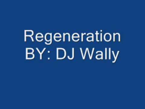 DJ Wally - Regeneration
