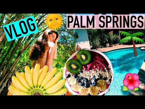 My Vegan Birthday in Palm Springs VLOG