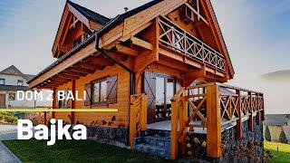 Niepowtarzalny dom z bala w góralskim stylu   Pensjonat Bajka w górach   Dom z charakterem
