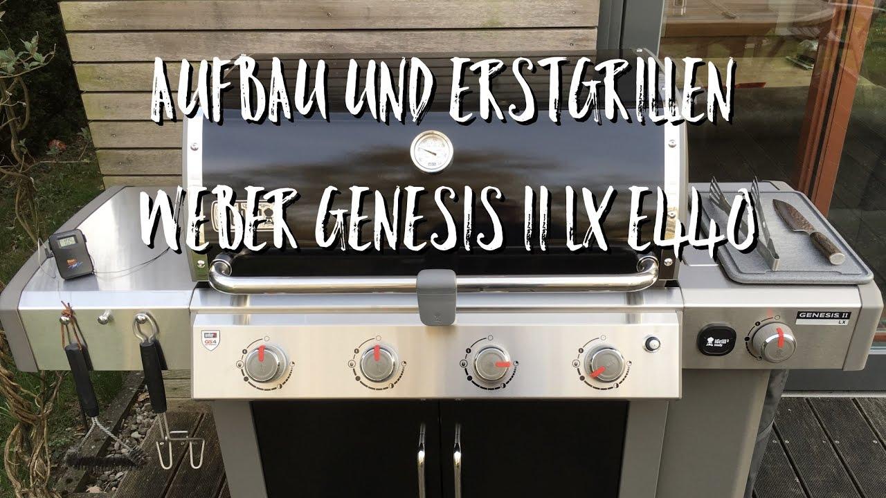 Weber Elektrogrill Auseinanderbauen : Aufbau und erstgrillen weber genesis ii lx e 440 youtube
