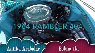 1964 RAMBLER AMERICAN ANTIQUE CARS SECTION TWO