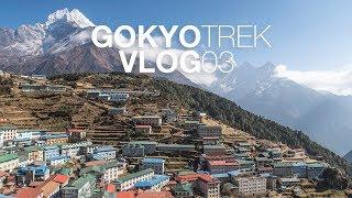 NAMCHE BAZAAR Acclimatization Day | Gokyo Trek | Vlog 03 | S2:E3