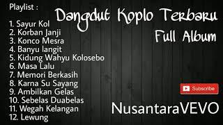 Dangdut koplo terbaru 2019 full album ...