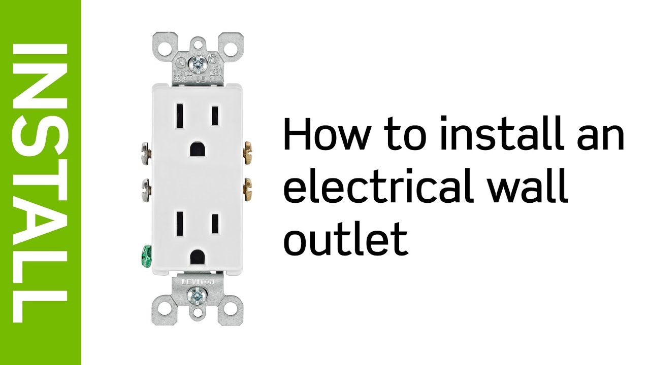 leviton presents how to install an electrical wall outlet youtube rh youtube com wiring a new wall receptacle Wall Socket Wiring