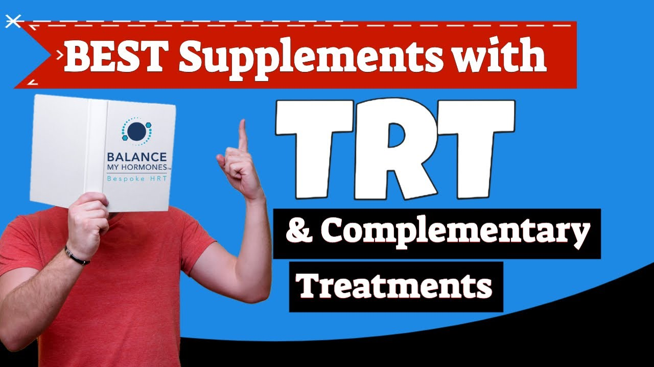 Supplements to take with testosterone injections and TRT treatment- testosterone supplements