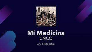 CNCO - Mi Medicina Lyrics English and Spanish - Translation & Subtitles