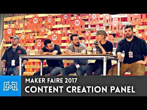 Content Creation Panel - Mark Rober, Laura Kampf, Peter Brown, Bob Clagett Maker Faire Bay Area 2017
