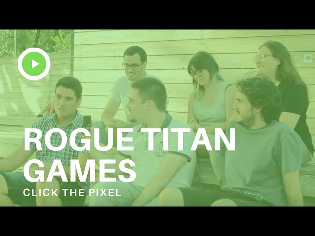 This is entertainment. Rogue Titan Games