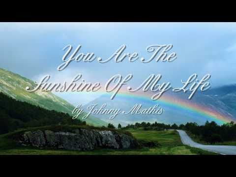 You Are The Sunshine Of My Life - Johnny Mathis