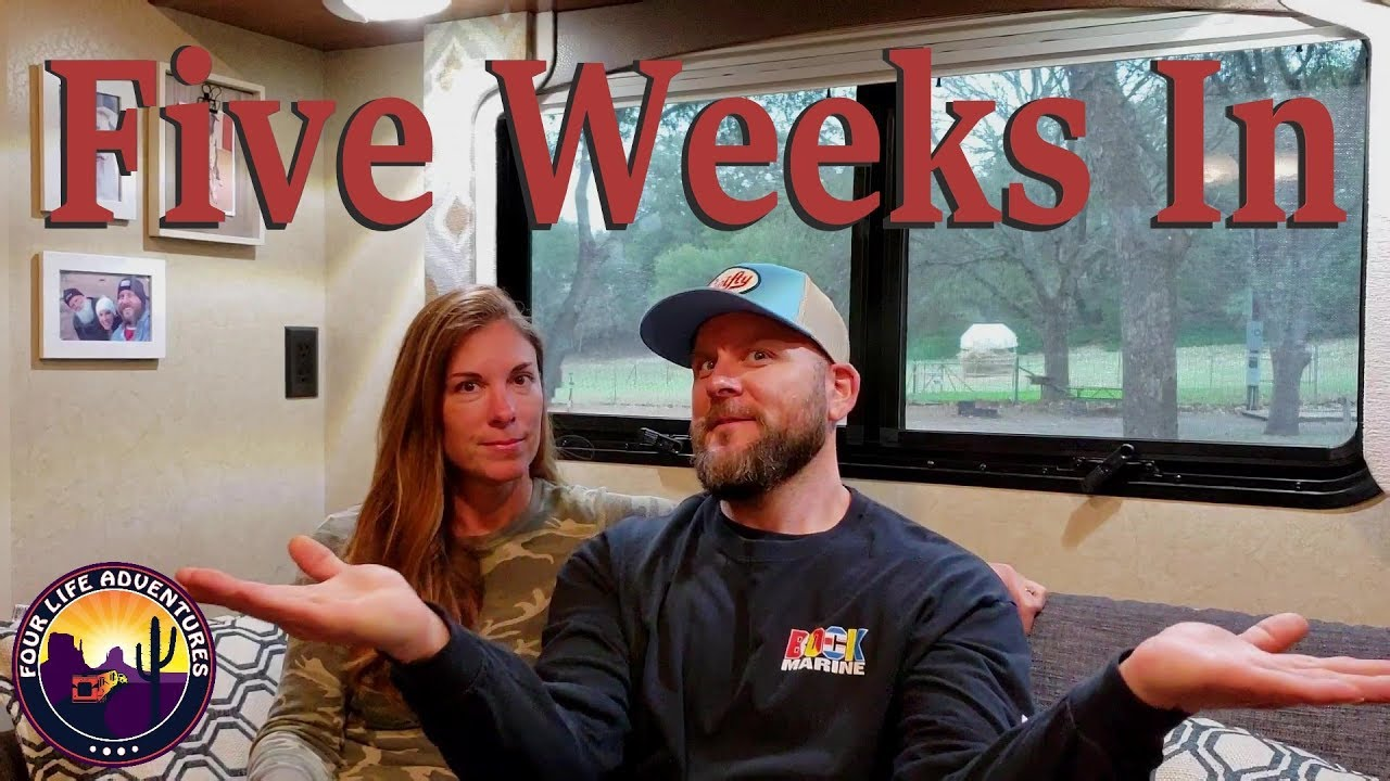 Our Feelings After 5 Weeks into Full Time RV Living! | RV Life