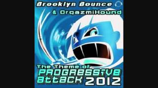 Brooklyn Bounce & Orgazmixound - The Theme (Of Progressive Attack) 2012 (Radio Version)