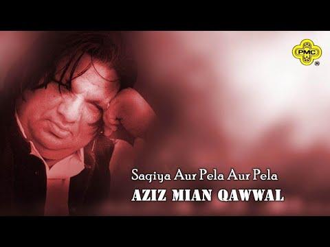 Aziz Mian Qawwal - Saqiya Aur Pela Aur Pela - Aziz Mian Hit Old Qawwali