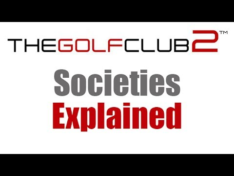 The Golf Club 2 - Societies Explained