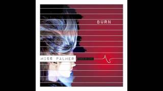 Miss Palmer - Burn (Audio)