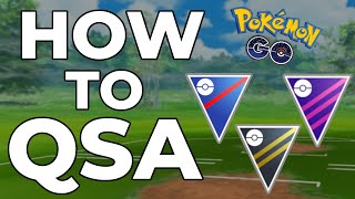 HOW TO QSA | ADVANCED PVP STRATEGY | POKEMON GO PVP