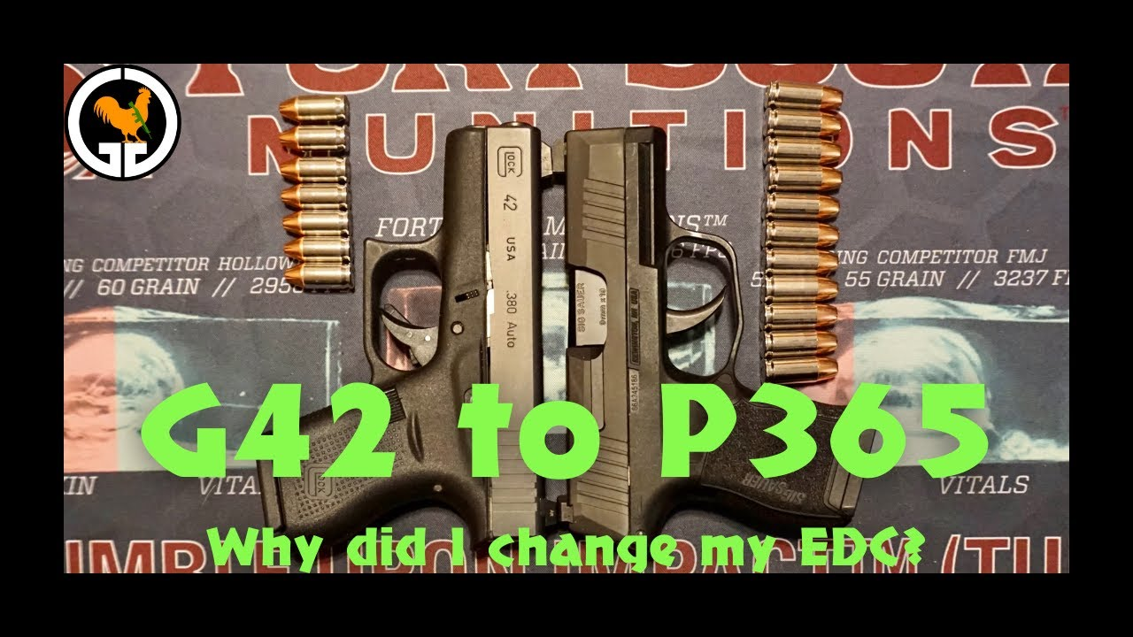 G42 to P365 - Why did I change my EDC?