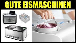 ► DIE BESTEN 5 EISMASCHINEN ★ Eismacher Maschine ★ Eismaschine Test ★ Eismaschine Emma, Elli, krups