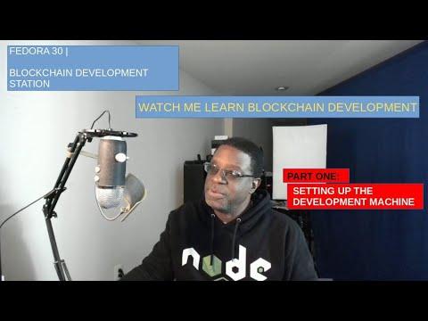 Fedora 30 | Ethereum Blockchain Development Station | Part One - Setting Up the Environment