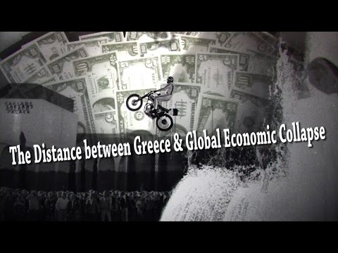 The Distance between Greece & total global Economic Collapse