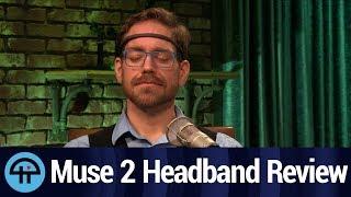 Muse 2 Meditation Headband Review